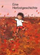Cover-Bild zu Eine Herbstgeschichte von Bolliger, Max