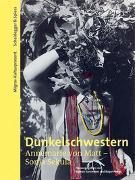 Cover-Bild zu Dunkelschwestern. Annemarie von Matt - Sonja Sekula von Kurzmeyer, Roman (Hrsg.)