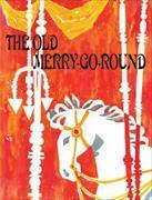 Cover-Bild zu The old merry go round von Bolliger, Max
