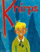 Cover-Bild zu Knirps - und die sieben Geschichten seiner Geheimnisse von Bolliger, Max