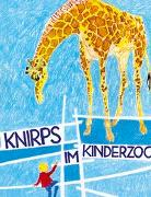 Cover-Bild zu Knirps - im Kinderzoo von Bolliger, Max