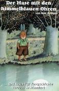 Cover-Bild zu Der Hase mit denhimmelblauen Ohren /Das Elefantenkind /Hugo der Babylöwe von Bolliger, Max
