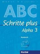 Cover-Bild zu Schritte plus Alpha 3. A2/1. Kursbuch mit Audio-CD von Böttinger, Anja