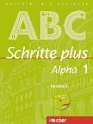 Cover-Bild zu Schritte plus Alpha 1. Kursbuch von Böttinger, Anja