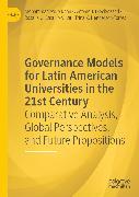 Cover-Bild zu Governance Models for Latin American Universities in the 21st Century (eBook) von Dieck-Assad, Antonio J.