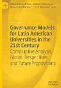 Cover-Bild zu Governance Models for Latin American Universities in the 21st Century von Khan, Mohammad Ayub