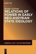 Cover-Bild zu Karlsson, Mattias: Relations of Power in Early Neo-Assyrian State Ideology