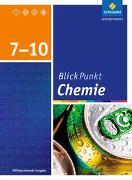 Cover-Bild zu Blickpunkt Chemie 7 - 10. SChülerband. Oberschulen und Realschulen. Niedersachsen