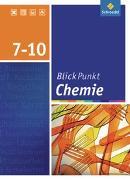 Cover-Bild zu Blickpunkt Chemie 7 - 10. Schülerband. Realschule. Niedersachsen