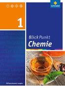 Cover-Bild zu Blickpunkt Chemie 1. Schülerband. Oberschulen und Realschulen. Niedersachsen
