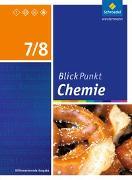Cover-Bild zu Blickpunkt Chemie 7 / 8. Schülerband. Sekundarschulen und Oberschulen. Berlin und Brandenburg