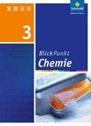 Cover-Bild zu Blickpunkt Chemie 3. Schülerband. Realschule. Niedersachsen