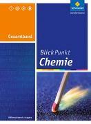 Cover-Bild zu Blickpunkt Chemie. Gesamtband. Hessen