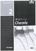Cover-Bild zu Blickpunkt Chemie 2. Schülerband. Lösungen von Braun, Bernd