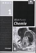 Cover-Bild zu Blickpunkt Chemie - Ausgabe 2011 für Realschulen in Nordrhein-Westfalen