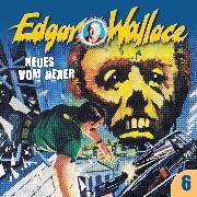 Cover-Bild zu Edgar Wallace, Folge 6: Neues vom Hexer (Audio Download) von Wallace, Edgar