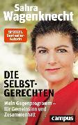 Cover-Bild zu Die Selbstgerechten (eBook) von Wagenknecht, Sahra