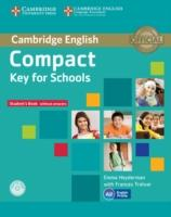 Cover-Bild zu Heyderman, Emma: Compact Key for Schools. Student's Book without Answers
