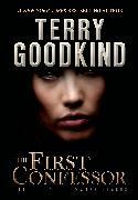 Cover-Bild zu First Confessor (eBook) von Goodkind, Terry