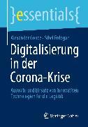 Cover-Bild zu Digitalisierung in der Corona-Krise (eBook) von Goudz, Alexander