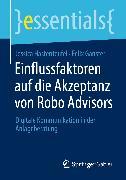 Cover-Bild zu Einflussfaktoren auf die Akzeptanz von Robo Advisors (eBook) von Hastenteufel, Jessica