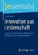 Cover-Bild zu Innovation aus Leidenschaft (eBook) von Weber, Frank