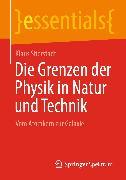 Cover-Bild zu Die Grenzen der Physik in Natur und Technik (eBook) von Stierstadt, Klaus