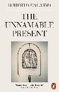 Cover-Bild zu Calasso, Roberto: The Unnamable Present