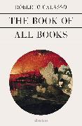 Cover-Bild zu Calasso, Roberto: The Book of All Books