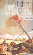 Cover-Bild zu Calasso, Roberto: Der Untergang von Kasch