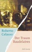 Cover-Bild zu Calasso, Roberto: Der Traum Baudelaires
