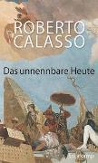 Cover-Bild zu Calasso, Roberto: Das unnennbare Heute
