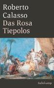 Cover-Bild zu Calasso, Roberto: Das Rosa Tiepolos