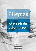 Cover-Bild zu Pflegias, Generalistische Pflegeausbildung, Zu allen Bänden, Arbeitsheft Anatomie von Pohl-Neidhöfer, Maria