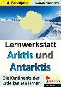 Cover-Bild zu Lernwerkstatt ARKTIS & ANTARKTIS / Grundschule