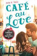 Cover-Bild zu Café au Love. Ein Sommer in den Hamptons von Stein, Julia K.