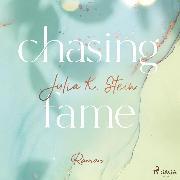 Cover-Bild zu Chasing Fame (Montana Arts College 2) (Audio Download) von Stein, Julia K.