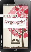 Cover-Bild zu Vergoogelt! von Stein, Julia K.