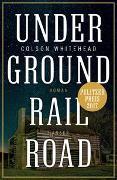Cover-Bild zu Underground Railroad von Whitehead, Colson
