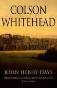 Cover-Bild zu John Henry Days (eBook) von Whitehead, Colson