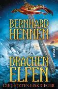 Cover-Bild zu Drachenelfen - Die letzten Eiskrieger von Hennen, Bernhard