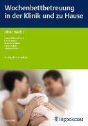 Cover-Bild zu Wochenbettbetreuung in der Klinik und zu Hause (eBook) von Stiefel, Andrea (Beitr.)