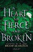 Cover-Bild zu A Heart So Fierce and Broken von Kemmerer, Brigid