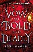 Cover-Bild zu A Vow So Bold and Deadly von Kemmerer, Brigid