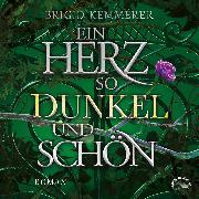 Cover-Bild zu Ein Herz so dunkel und schön - Emberfall, (Ungekürzt) (Audio Download) von Kemmerer, Brigid