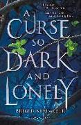 Cover-Bild zu A Curse So Dark and Lonely von Kemmerer, Brigid