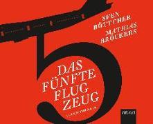 Cover-Bild zu Böttcher, Sven: Das fünfte Flugzeug