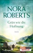 Cover-Bild zu Grün wie die Hoffnung von Roberts, Nora