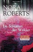 Cover-Bild zu Im Schatten der Wälder von Roberts, Nora