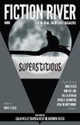 Cover-Bild zu Fiction River: Superstitious (Fiction River: An Original Anthology Magazine, #32) (eBook) von River, Fiction